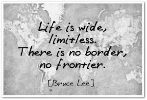 01.16.13-Bruce-Lee-quote-life-is-wide-