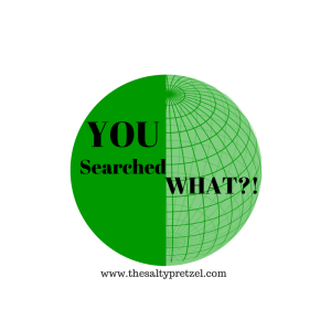 You searched what?