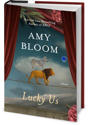 Lucky Us Amy Bloom