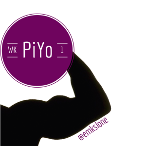 PiYo Week One