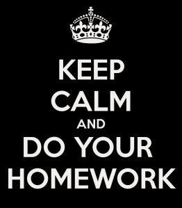 keep-calm-and-do-your-homework-262
